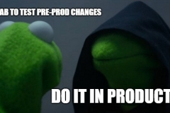 Evil Kermit test in prod